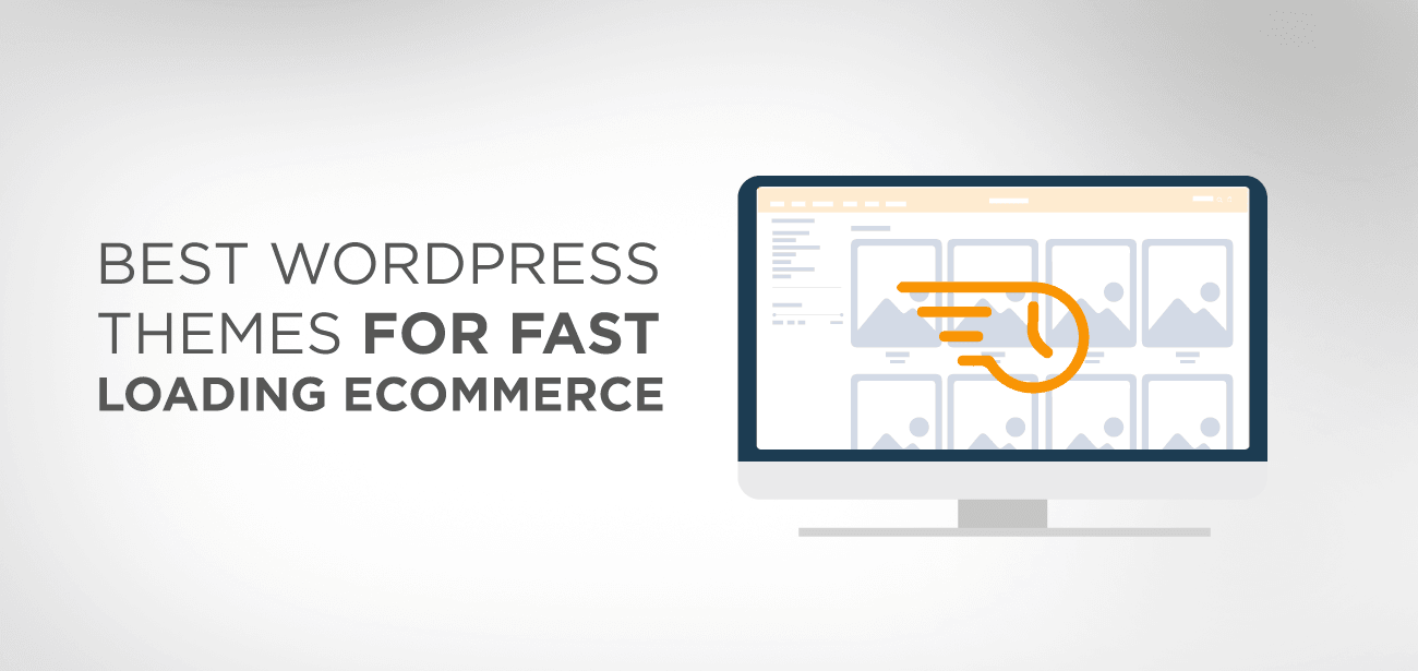 BEST WORDPRESS THEMES FOR FAST LOADING ECOMMERCE