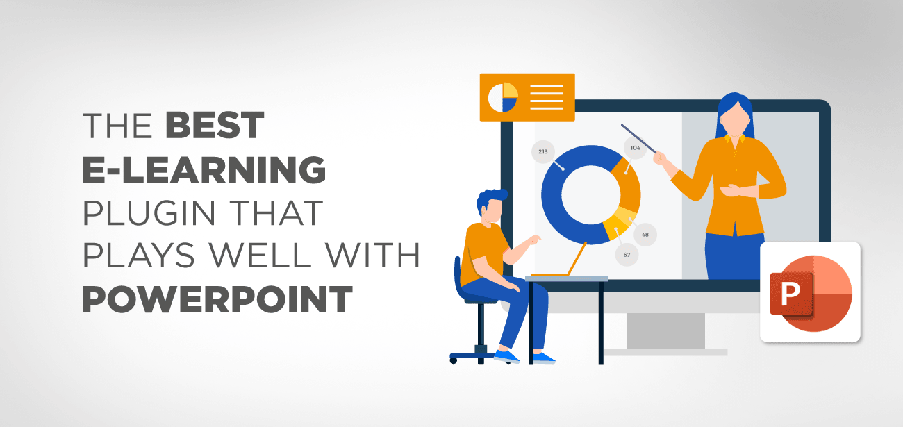 The best e-learning plugin that plays well with PowerPoint