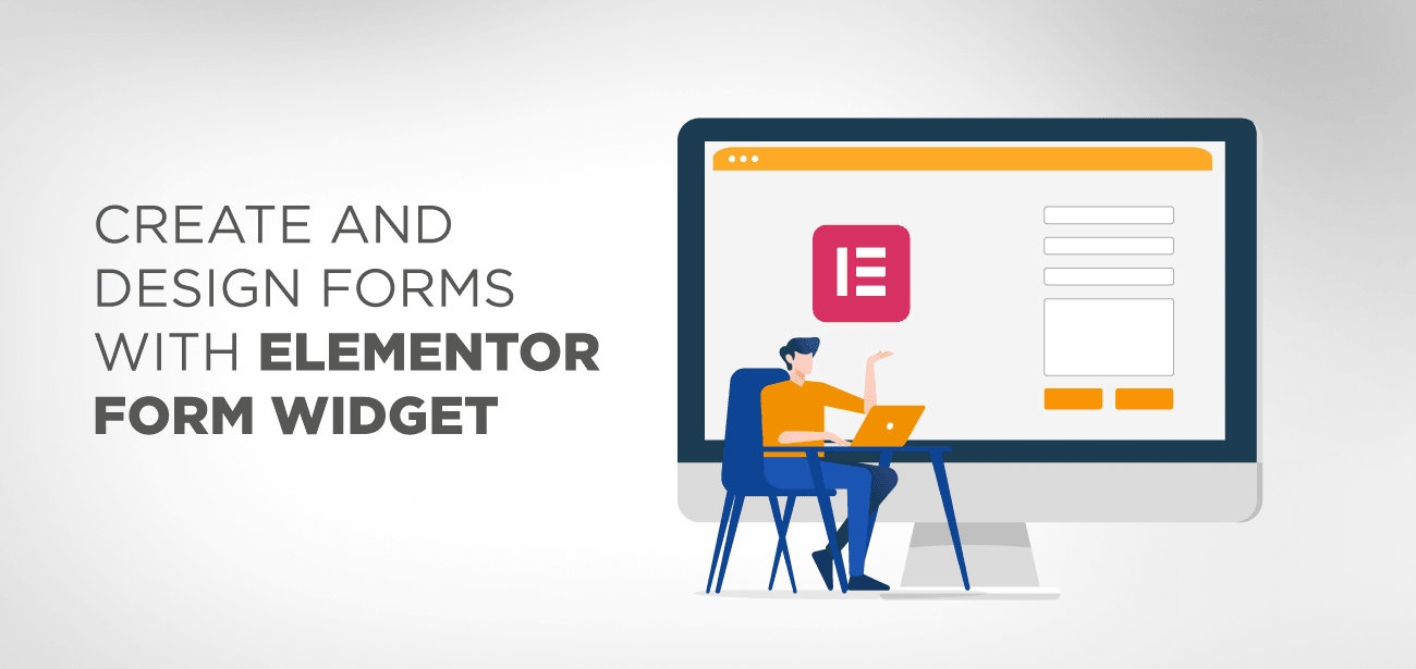 Create and design Forms with Elementor Form widget